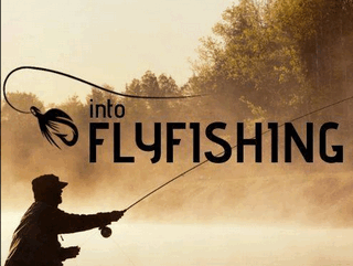 Into Fly Fishing